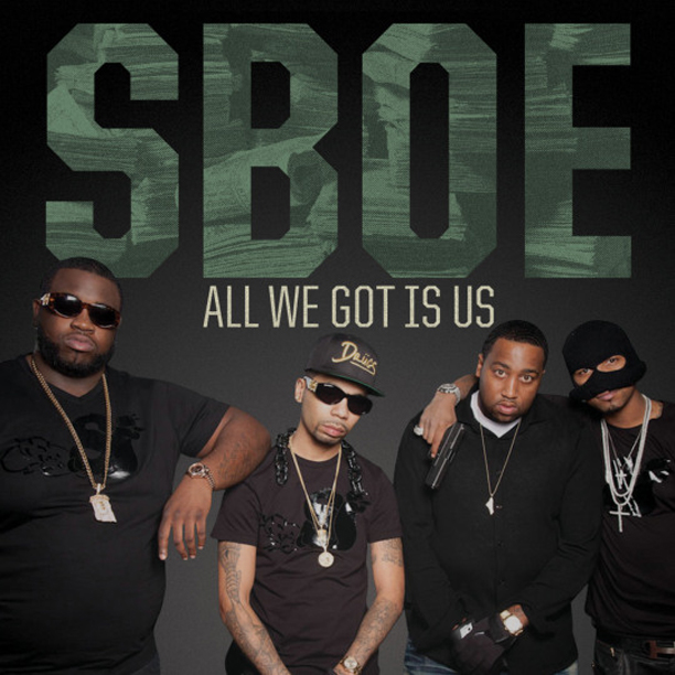 sboe-all-we-got-is-us-juelz-santana-slowbucks