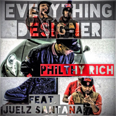 philthy-rich-everything-designer-juelz-santana