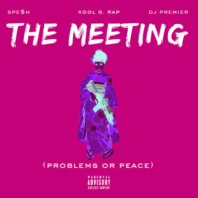 the-meeting-kool-g-rap-spesh-dj-premier