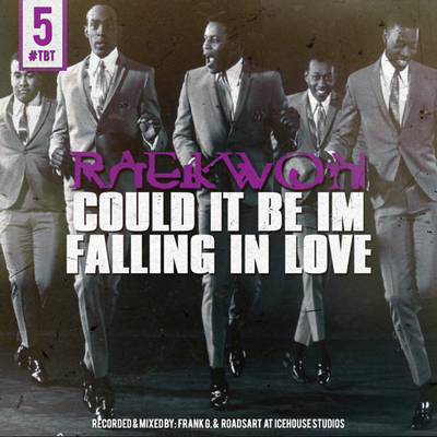 raekwon-could-it-be-im-falling-in-love