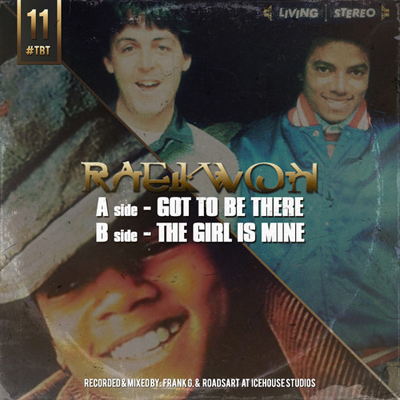 raekwon-got-to-be-there-the-girl-is-mine-freestyle