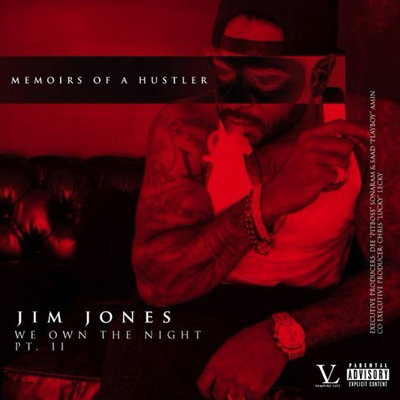 jim-jones-we-own-the-night-2-memoirs-of-a-hustler
