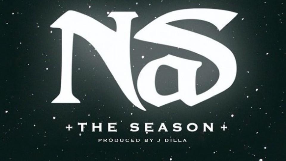 Nas – The Season (Produced by J Dilla)
