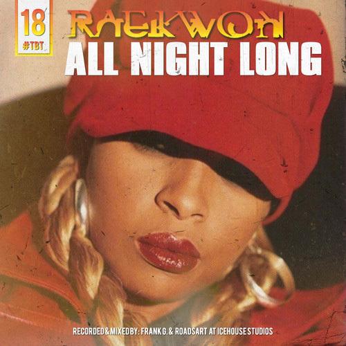 Raekwon – All Night Long (Throwback Freestyle #18)