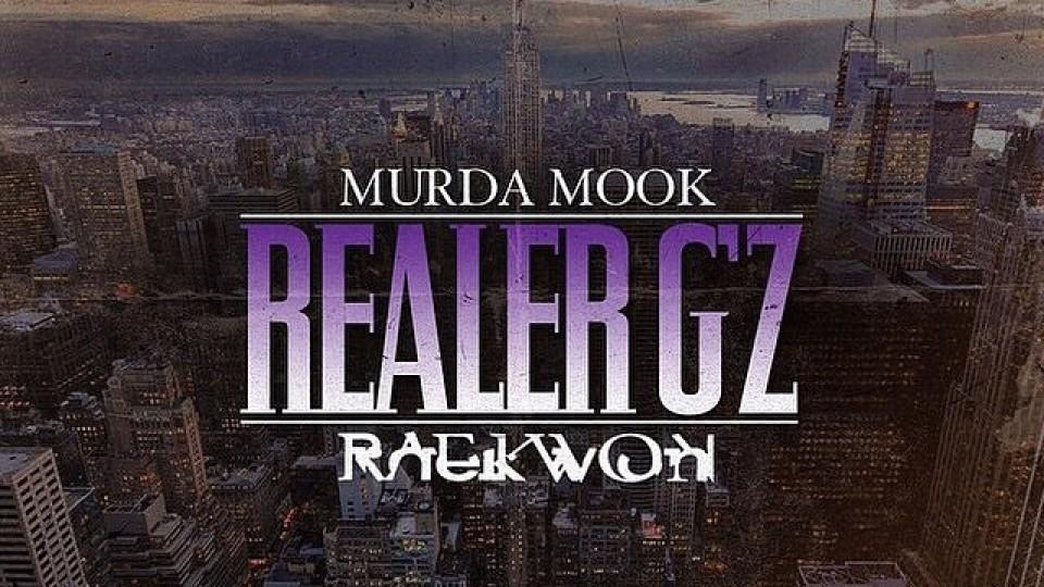 Murda Mook featuring Raekwon – Realer Gz