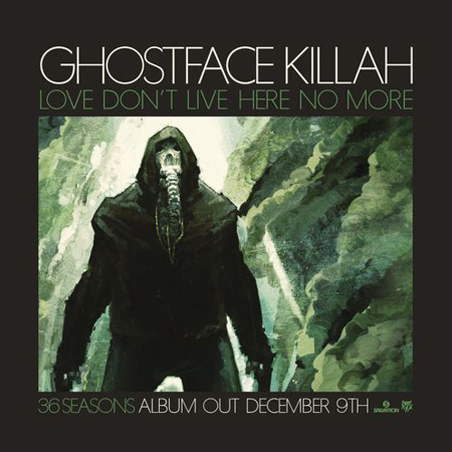 ghostface-killah-love-dont-live-here-no-more
