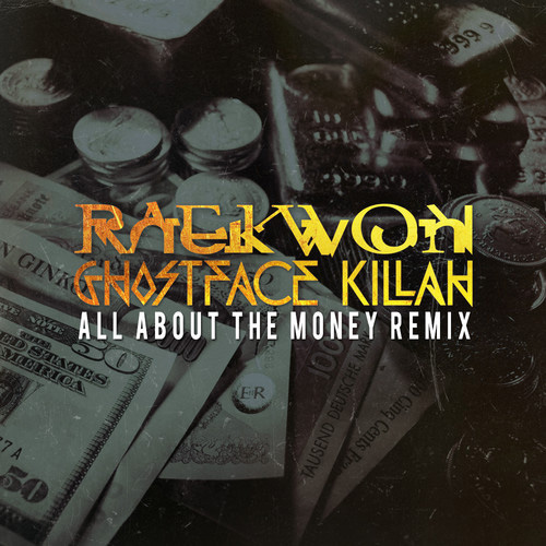raekwon-ghostface-all-about-the-money-troy-ave